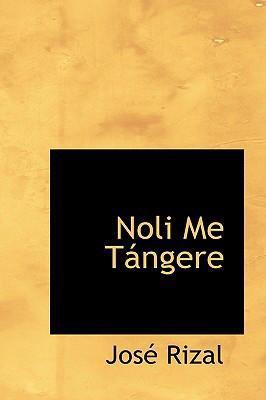 Noli Me Tangere 9780554361895
