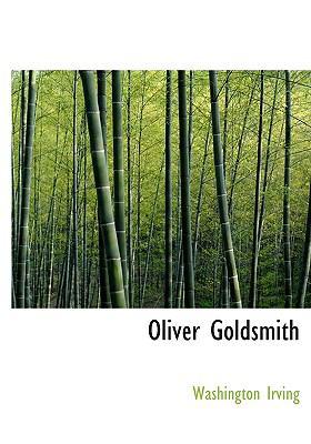 Oliver Goldsmith 9780554226231