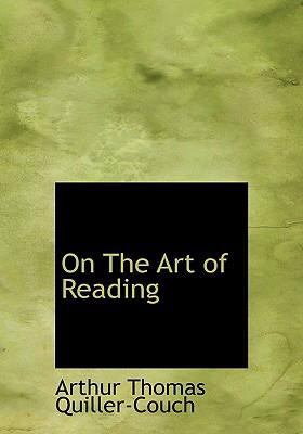 On the Art of Reading 9780554259895