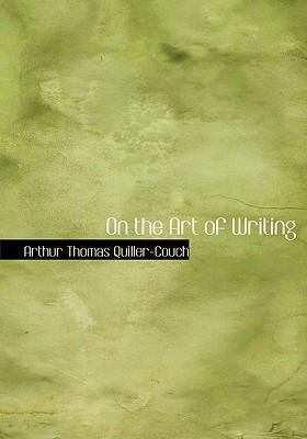 On the Art of Writing 9780554282992