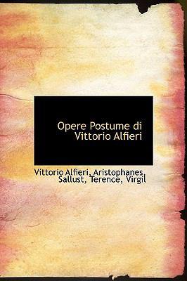 Opere Postume Di Vittorio Alfieri 9780554634777