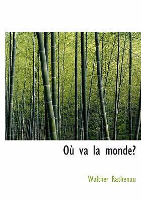 Ou Va La Monde? 9780554297958