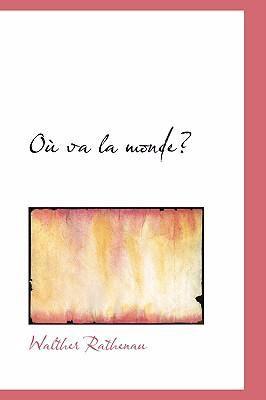 Ou Va La Monde? 9780554390987