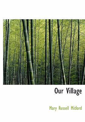 Our Village 9780554261270