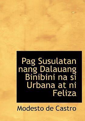 Pag Susulatan Nang Dalauang Binibini Na Si Urbana at Ni Feliza 9780554224909