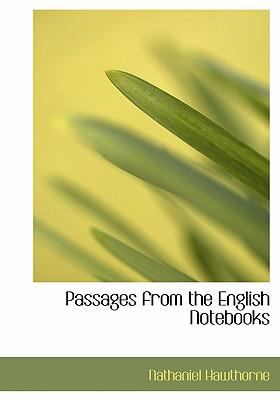 Passages from the English Notebooks 9780554257969