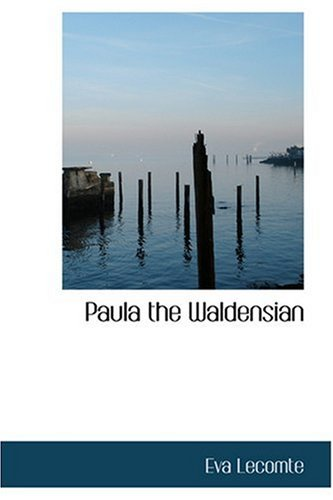 Paula the Waldensian 9780554316390