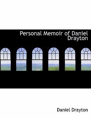 Personal Memoir of Daniel Drayton 9780554949598