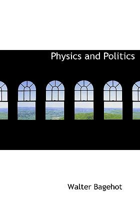 Physics and Politics 9780554220123