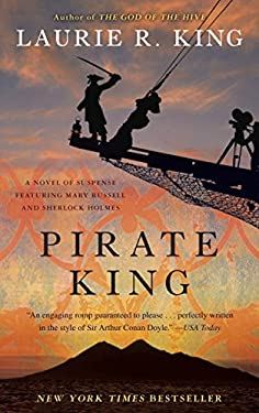 Pirate King: A Novel of Suspense Featuring Mary Russell and Sherlock Holmes 9780553386752