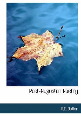 Post-Augustan Poetry 9780554229829