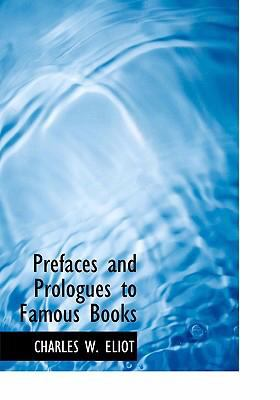 Prefaces and Prologues to Famous Books 9780554251417