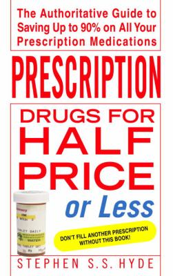Prescription Drugs for Half Price or Less 9780553383904