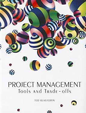 Project Management: Tools and Trade-Offs 9780558977122