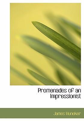 Promenades of an Impressionist 9780554245942