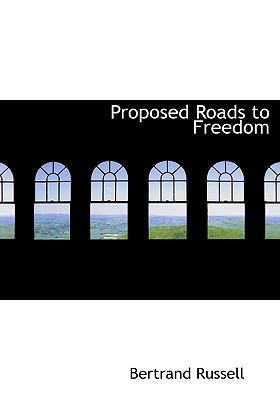 Proposed Roads to Freedom 9780554288086
