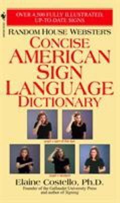 Random House Webster's Concise American Sign Language Dictionary 9780553584745