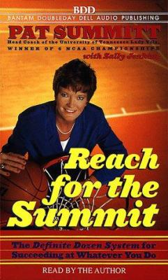 Reach for the Summit: Definite Dozen System for Succeeding at Whatever You Do. 9780553525779