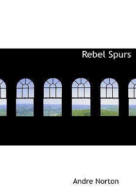 Rebel Spurs 9780554276342