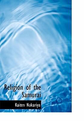 Religion of the Samurai 9780554218878