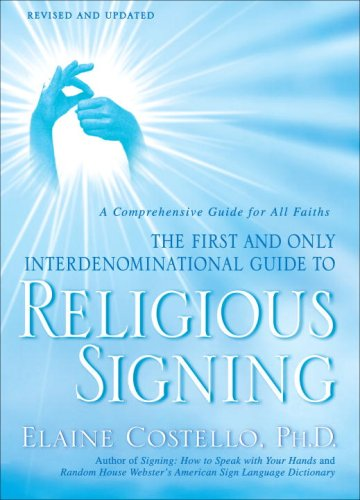 Religious Signing: A Comprehensive Guide for All Faiths 9780553386196