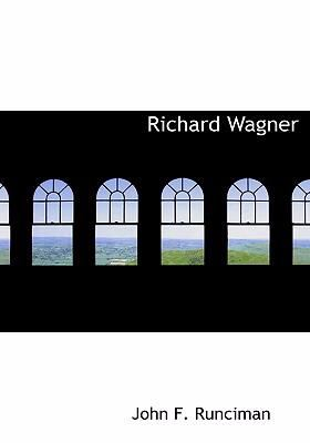 Richard Wagner 9780554259314