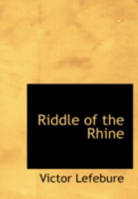 Riddle of the Rhine 9780554214351