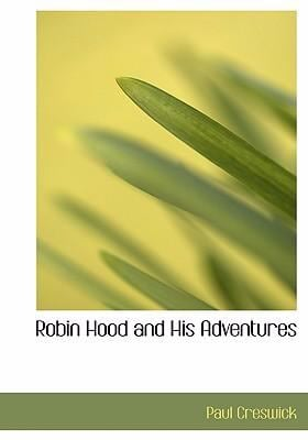 Robin Hood and His Adventures 9780554302300