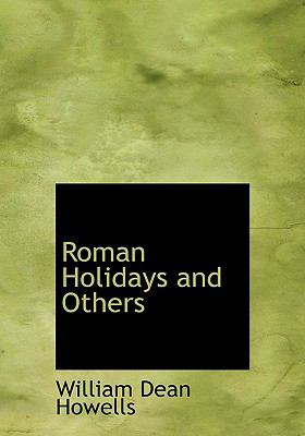 Roman Holidays and Others 9780554224527