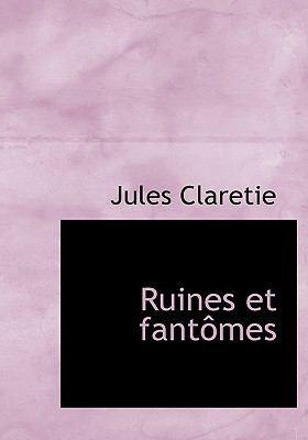Ruines Et Fantomes 9780554273532