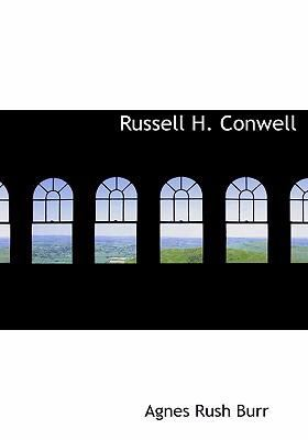 Russell H. Conwell 9780554235745