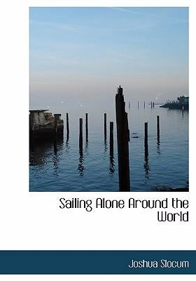Sailing Alone Around the World 9780554236858