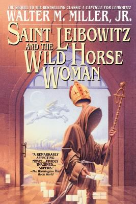 Saint Leibowitz and the Wild Horse Woman 9780553380798