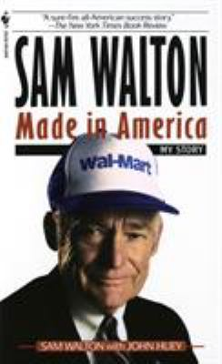 Sam Walton, Made in America: My Story 9780553562835