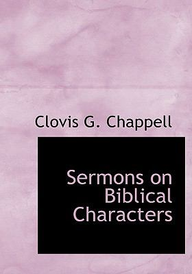 Sermons on Biblical Characters 9780554286938