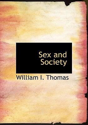 Sex and Society 9780554271132