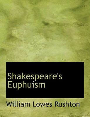 Shakespeare's Euphuism 9780554611600