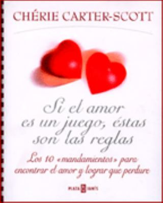 Si el Amor Es un Juego, Estas Son las Reglas = If Love is a Game, These Are the Rules 9780553061352