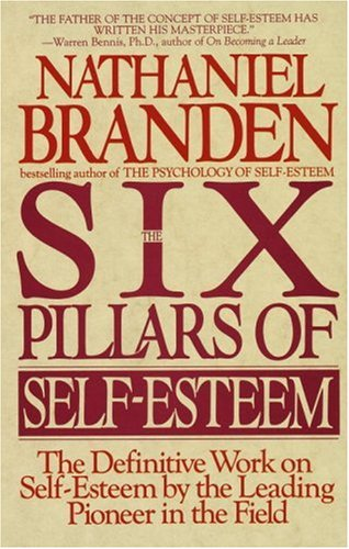 Six Pillars of Self-Esteem 9780553374391