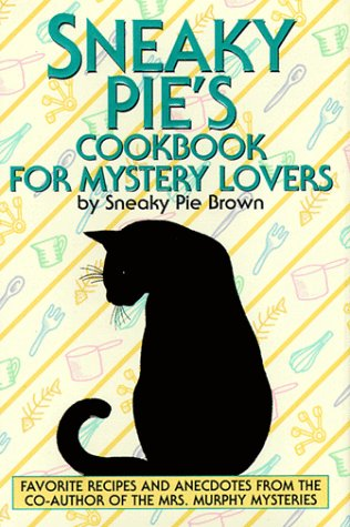 Sneaky Pie's Cookbook for Mystery Lovers 9780553106350