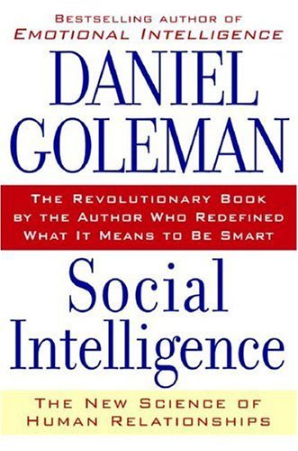 Social Intelligence: The New Science of Human Relationships 9780553803525