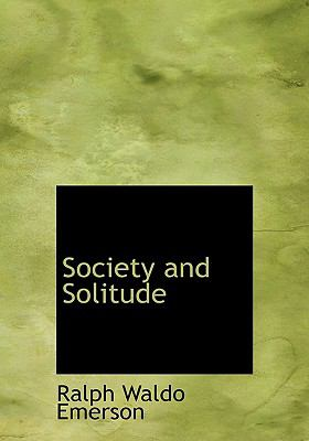 Society and Solitude 9780554525075