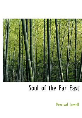 Soul of the Far East 9780554216218