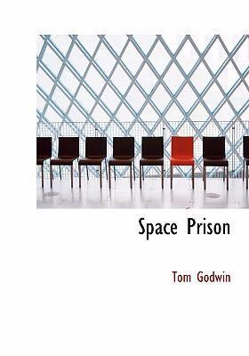 Space Prison 9780554301204