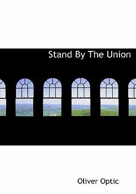 Stand by the Union 9780554257259