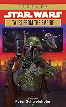 Star Wars Tales from the Empire: Stories from Star Wars Adventure Journal - Schweighofer, Peter