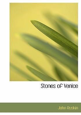 Stones of Venice 9780554230924