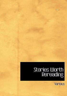 Stories Worth Rereading 9780554230368