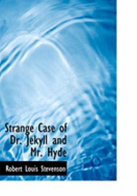 Strange Case of Dr. Jekyll and Mr. Hyde 9780554949857