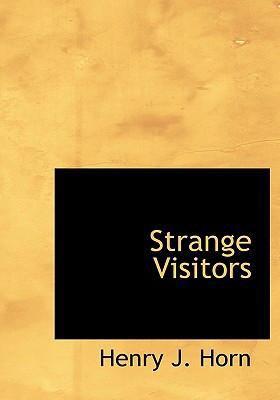 Strange Visitors 9780554245669